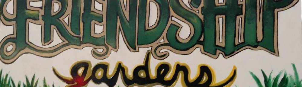 Friendship Gardens sign